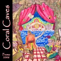 Coral Caves - Coral Caves Promo 2006 CD (album) cover