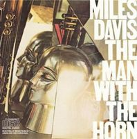 MILES DAVIS - The Man With The Horn CD album cover