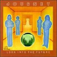 Journey - Look Into The Future CD (album) cover