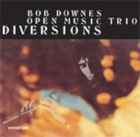 Bob Downes' Open Music - Diversions CD (album) cover