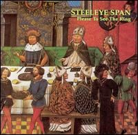 Steeleye Span - Please To See The King CD (album) cover