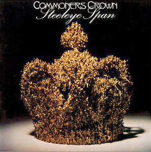 Steeleye Span - Commoner's Crown CD (album) cover
