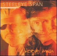 Steeleye Span - Bloody Men CD (album) cover