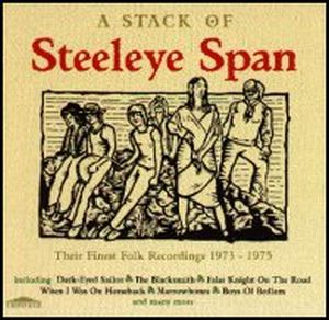 Steeleye Span - A Stack Of Steeleye Span CD (album) cover