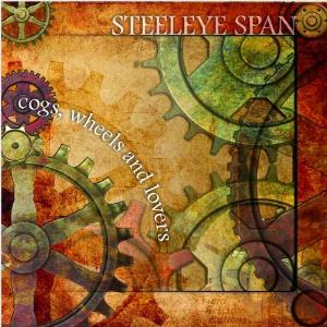 Steeleye Span - Cogs, Wheels & Lovers CD (album) cover