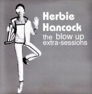 Herbie Hancock - The Blow Up Extra-sessions CD (album) cover
