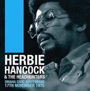 Herbie Hancock - Omaha Civic Auditorium 17th November 1975 CD (album) cover