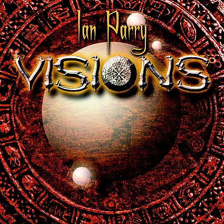 Ian Parry - Visions CD (album) cover