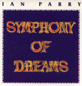 Ian Parry - Symphony Of Dreams CD (album) cover
