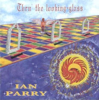 Ian Parry - Thru' The Looking Glass CD (album) cover