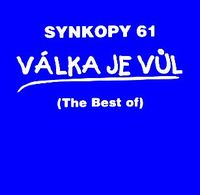 Synkopy - Válka Je Vul (The Best Of) - Vol. 2 CD (album) cover