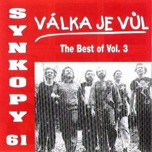 Synkopy - Válka Je Vul (the Best Of) - Vol. 3 CD (album) cover