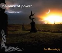 Balance Of Power - Heathenology CD (album) cover
