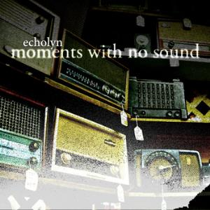 Echolyn - Moments With No Sound CD (album) cover