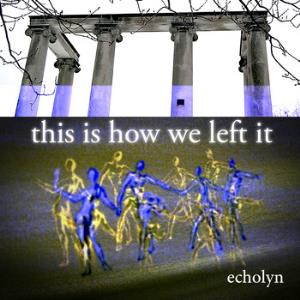 Echolyn - This Is How We Left It CD (album) cover