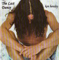 Ken Hensley - The Last Dance CD (album) cover