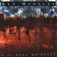 Ken Hensley - Glimpse Of Glory CD (album) cover