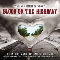 Ken Hensley - Blood On The Highway CD (album) cover