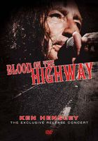 Ken Hensley - Blood On The Highway - The Exclusive Release Concert DVD (album) cover