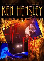 Ken Hensley - Live Fire (Ken Hensley With Live Fire In Concert, Norway) DVD (album) cover