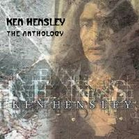 Ken Hensley - The Anthology CD (album) cover