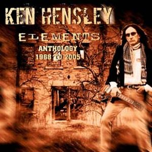 Ken Hensley - Elements. Anthology 1968 To 2005 CD (album) cover