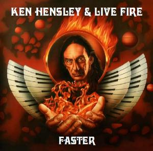 Ken Hensley - Faster (ken Hensley & Live Fire) CD (album) cover
