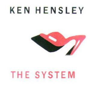 Ken Hensley - The System CD (album) cover