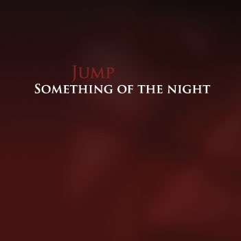 Jump - Something Of The Night CD (album) cover