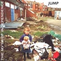 Jump - The Myth Of Independence CD (album) cover