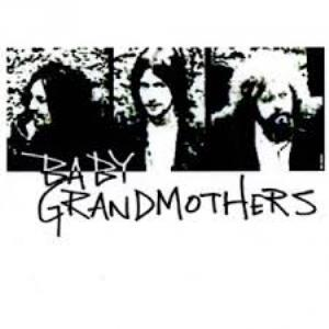 BABY GRANDMOTHERS - Baby Grandmothers CD album cover