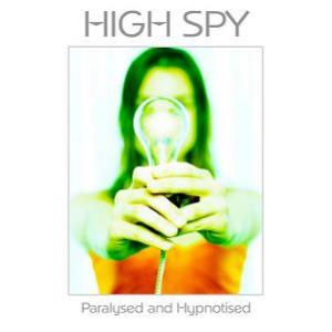 High Spy - Paralysed And Hypnotised CD (album) cover