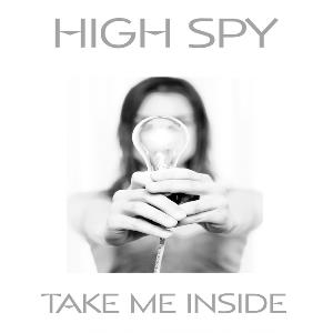 High Spy - Take Me Inside CD (album) cover