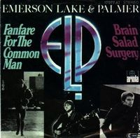 Elp (emerson Lake & Palmer) - Fanfare For The Common Man / Brain Salad Surgery CD (album) cover