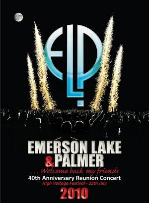 Elp (emerson Lake & Palmer) 40th Anniversary Reunion Concert (high Voltage Festival 2010) CD album cover