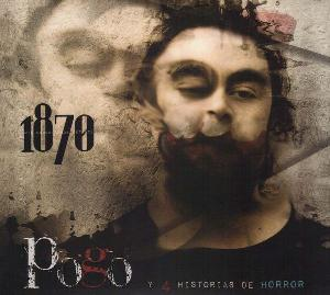 1870 (MIL OCHOCIENTOS SETENTA) - Pogo Y 4 Historias De Horror CD album cover