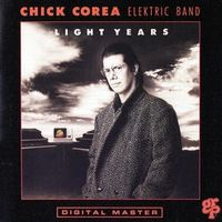 Chick Corea Elektric Band - Light Years CD (album) cover