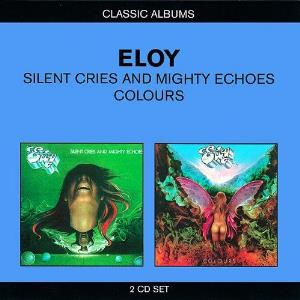 Eloy - Silent Cries And Mighty Echoes / Colours CD (album) cover
