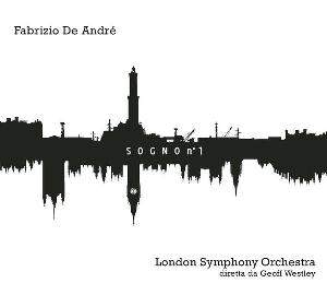 Fabrizio De Andre - Sogno N°1 (with London Symphony Orchestra) CD (album) cover