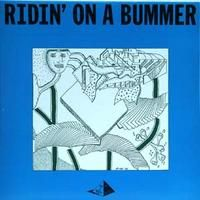 Rascal Reporters - Ridin´on A Bummer CD (album) cover