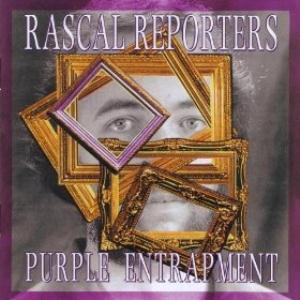 Rascal Reporters - Purple Entrapment CD (album) cover