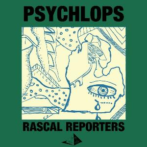 Rascal Reporters - Psychlops (complete) CD (album) cover