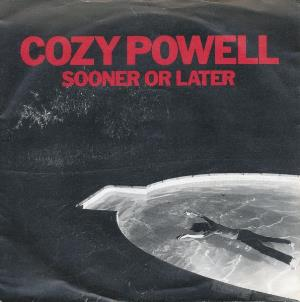 Cozy Powell - Sooner Or Later CD (album) cover