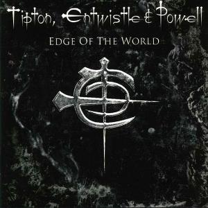 Cozy Powell - Edge Of The World (as Tipton, Entwistle & Powell) CD (album) cover