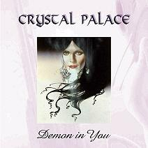 CRYSTAL PALACE - Demon In You CD album cover