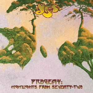 Yes - Progeny: Highlights From Seventy-two CD (album) cover