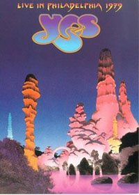 Yes - Live In Philadelphia 1979 DVD (album) cover