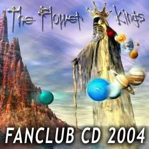 The Flower Kings - Fanclub Cd 2004 CD (album) cover