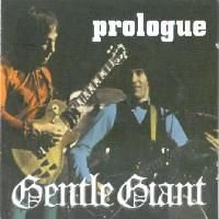 Gentle Giant - Prologue CD (album) cover