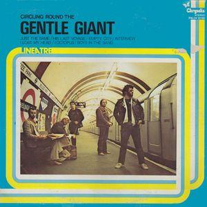 Gentle Giant - Circling Round The Gentle Giant CD (album) cover